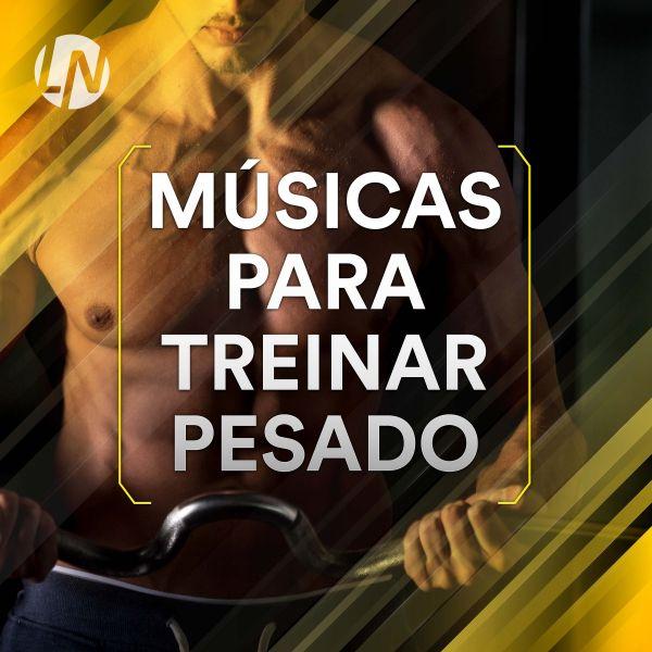 Musicas Para Treinar Pesado Spotify Playlist
