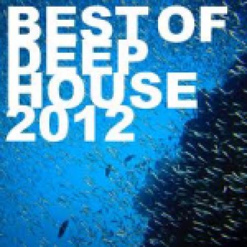 best of deep house 2012 Spotify Playlist