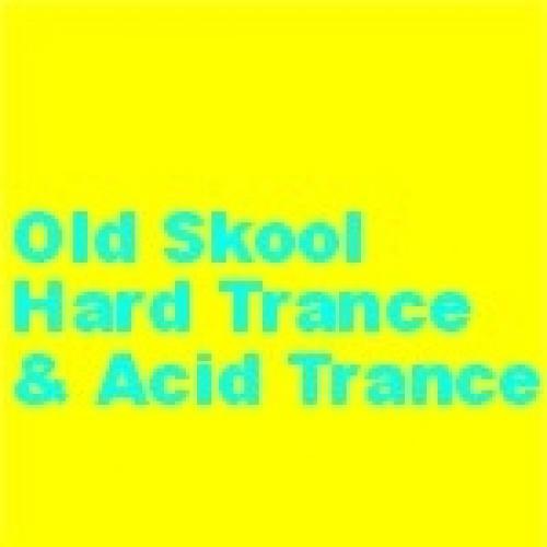 old skool hard / acid trance Spotify Playlist