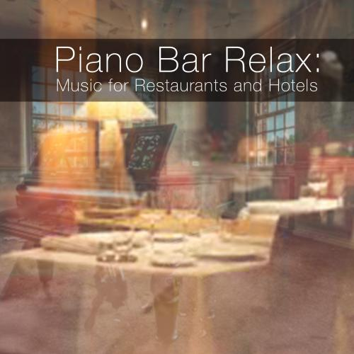 Piano Bar Music For Restaurants And Hotels Spotify Playlist