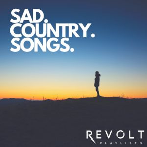 Sad Country Music (Sad Country Songs) Spotify Playlist
