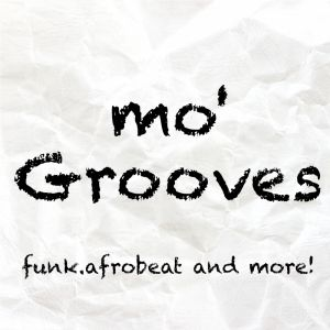 Mo' Grooves 2019 funk,afrobeat, and more  Spotify Playlist