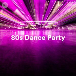 80s Dance Party Spotify Playlist