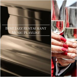 Best Jazz Restaurant Relaxed Background Music Spotify Playlist