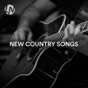 New Country Songs Country Music 2018 Spotify Playlist