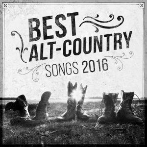 Best Alt-Country Songs Of 2016 Spotify Playlist